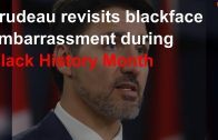 Trudeau-revisits-blackface-embarrassment-during-Black-History-Month